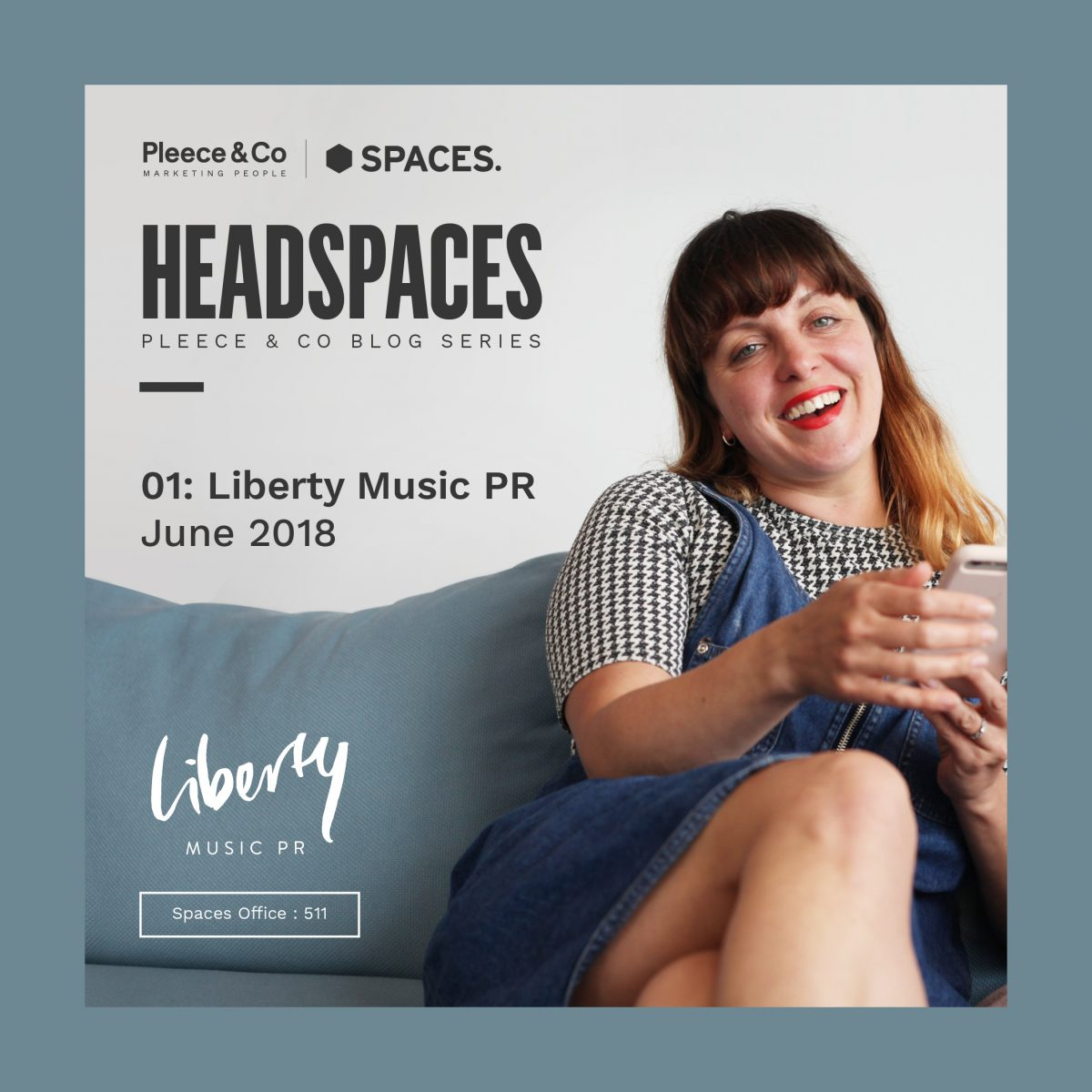 Liberty Music PR  Headspaces Interview June 2018