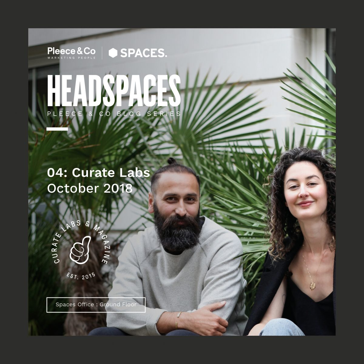 Curate Labs  Headspaces Interview October 2018
